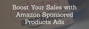 Boost Your Sales with Amazon Sponsored Products Ads