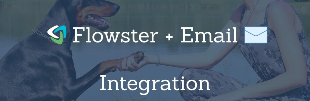 Flowster Email Integration